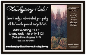 Working it Out: Devotional and poetry analysis with George Herbert sale with free shipping until 12/12/14.